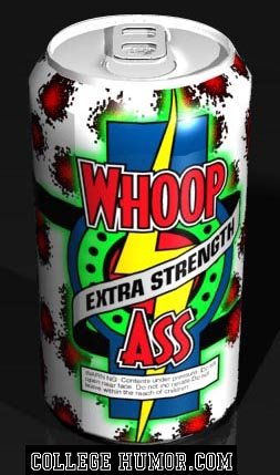 whoop ass can